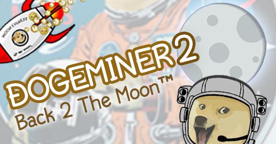 Play Dogeminer 2: Back 2 The Moon™